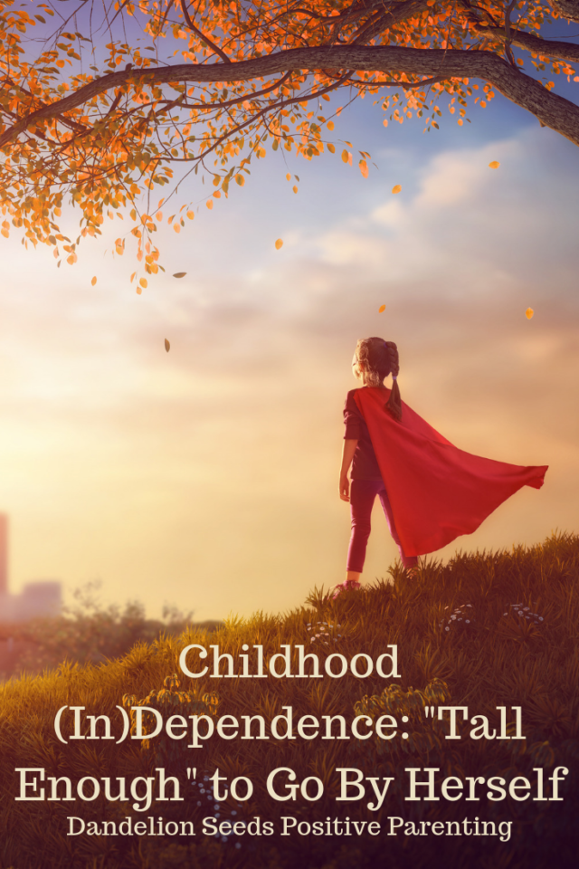 childhood independence